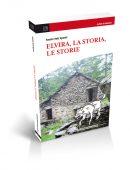Elvira, la storia, le storie